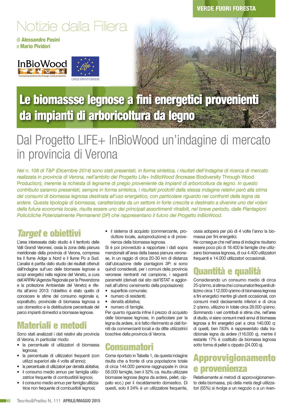Le biomasse legnose a fini energetici proveniente da impianti di arboricoltura da legno. Dal Progetto LIFE + InBioWood un'indagine di mercato in provincia di Verona